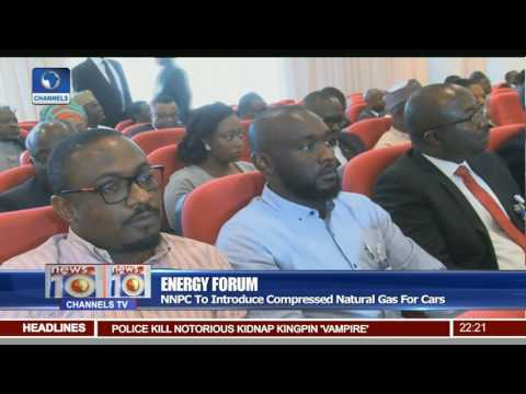 Energy Forum: NNPC To Introduce Compressed Natural Gas For Cars