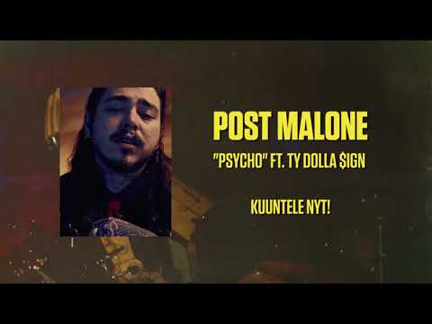 Post Malone ft Ty Dolla $ign - Psycho