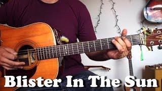 Blister in the Sun Guitar - Guitar tutorial with tabs/lyrics/chords