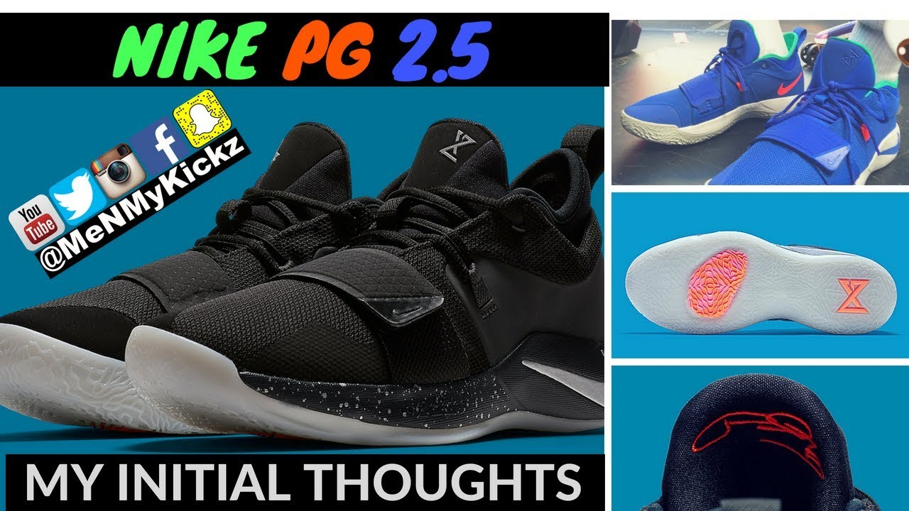 buy online d08a5 7769d Nike PG 2.5 I First Impressions/Thoughts I Paul George 2.5 Shoe I #pg2.5  #pg25 #nikepg2.5 #nikepg2.5
