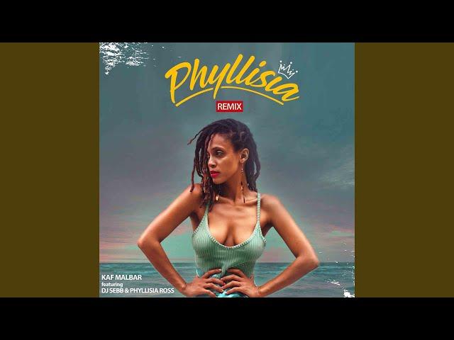 Phyllisia (feat. DJ Sebb, Phyllisia Ross) (Remix)