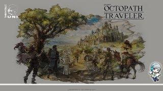 美しいドット絵RPG「OCTOPATH TRAVELER」を味わいながら遊びます! 15日目【ユニ】 thumbnail