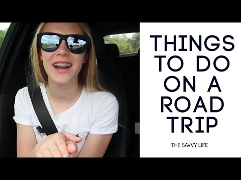 Things to Do on a Road Trip  The Savvy Life