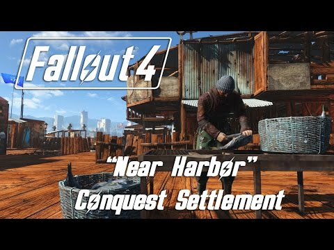 Fallout 4 - Near Harbor - Conquest Settlement