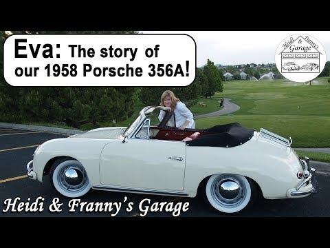 Part 1: Eva, The story of our 1958 Porsche 356A!