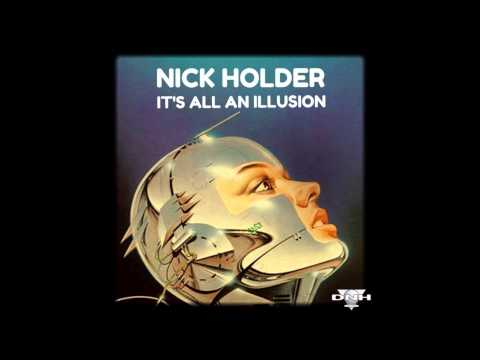 Nick Holder - It's All An Illusion