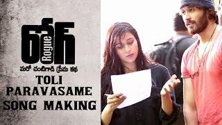 Toli Paravasame Song Making || Rogue Movie || Puri Jagannadh, Ishan, Mannara, Angela
