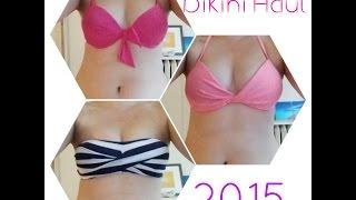 Bikini Haul 2015