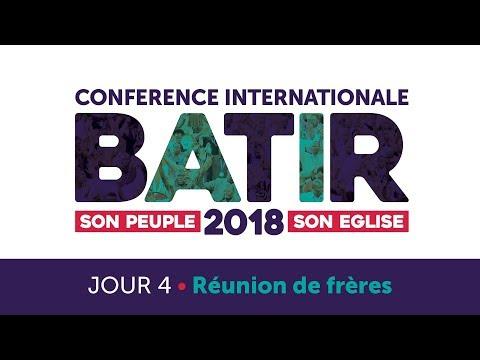 Conférence Internationale - BATIR 2018 - Réunion de frères / BUILD 2018 - Men's Meeting