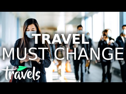 How the Post-Pandemic Travel Industry Must Change | MojoTravels