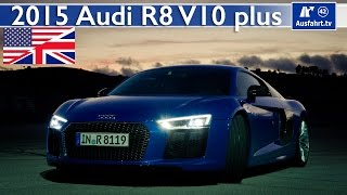 2015 / 2016 Audi R8 V10 plus - Test, Test Drive and In-Depth Review (English)(Deutsche Version: https://www.youtube.com/watch?v=mvOZ2wtXISQ Acceleration: https://www.youtube.com/watch?v=9m2bM-yF2Q4 If you appreciate our work ..., 2015-07-29T03:18:34.000Z)