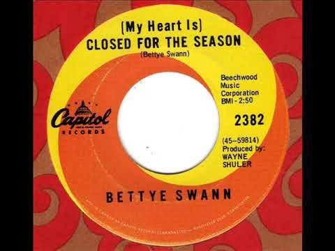 BETTYE SWANN  (My heart is) Closed for the season
