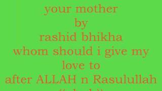 your mother by rashid bhikha