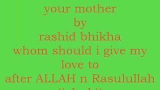 your mother by rashid bhikha