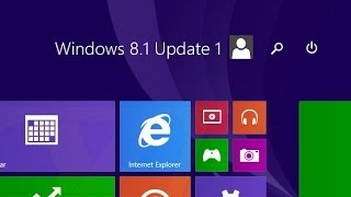 Windows 8.1 Update 1 First Look Introduction Review
