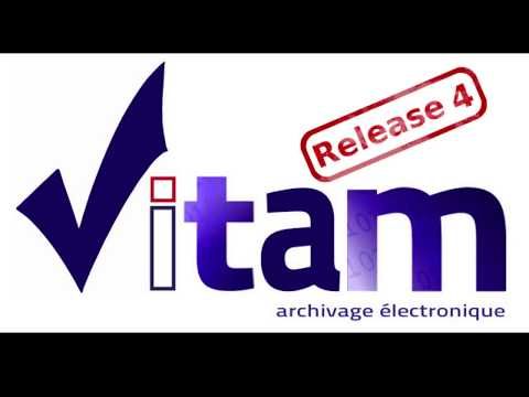 Présentation générale de la Release 4 VITAM