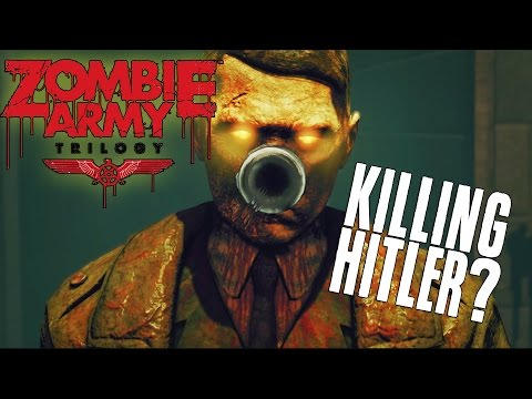 KILLING HITLER?! Zombie Army Trilogy Gameplay Part 3 (Nazi Zombie Army)