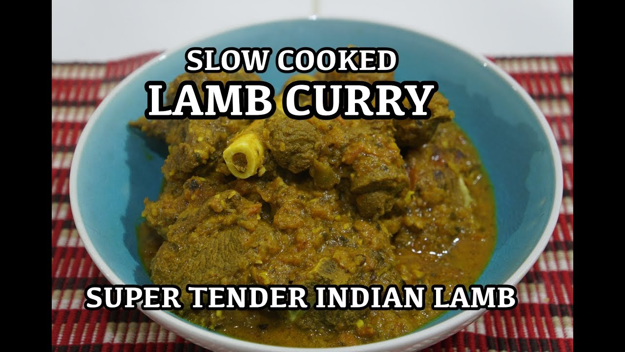 Lamb curry recipe slow cooked indian masala youtube lamb curry recipe slow cooked indian masala forumfinder Images