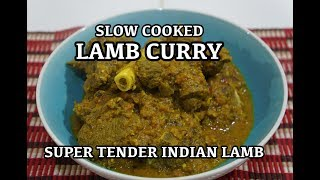 Lamb Curry Recipe - Slow Cooked Indian Masala