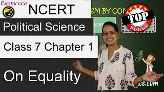 NCERT Class 7 Political Science / Polity / Civics Chapter 1: On Equality