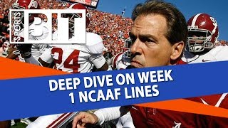 Deep Dive On Week 1 NCAAF Lines   Sports BIT   NCAAF Picks
