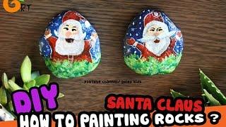 [ HƯỚNG DẪN VẼ SỎI]- Vẽ Santa claus - How to rocks painting ?