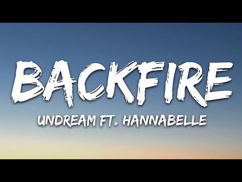 Undream - Backfire Feat Hannabelle