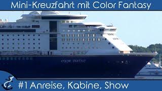Mini-Kreuzfahrt-Vlog - Color Fantasy 2018 #1 Kiel - Oslo Teil 1
