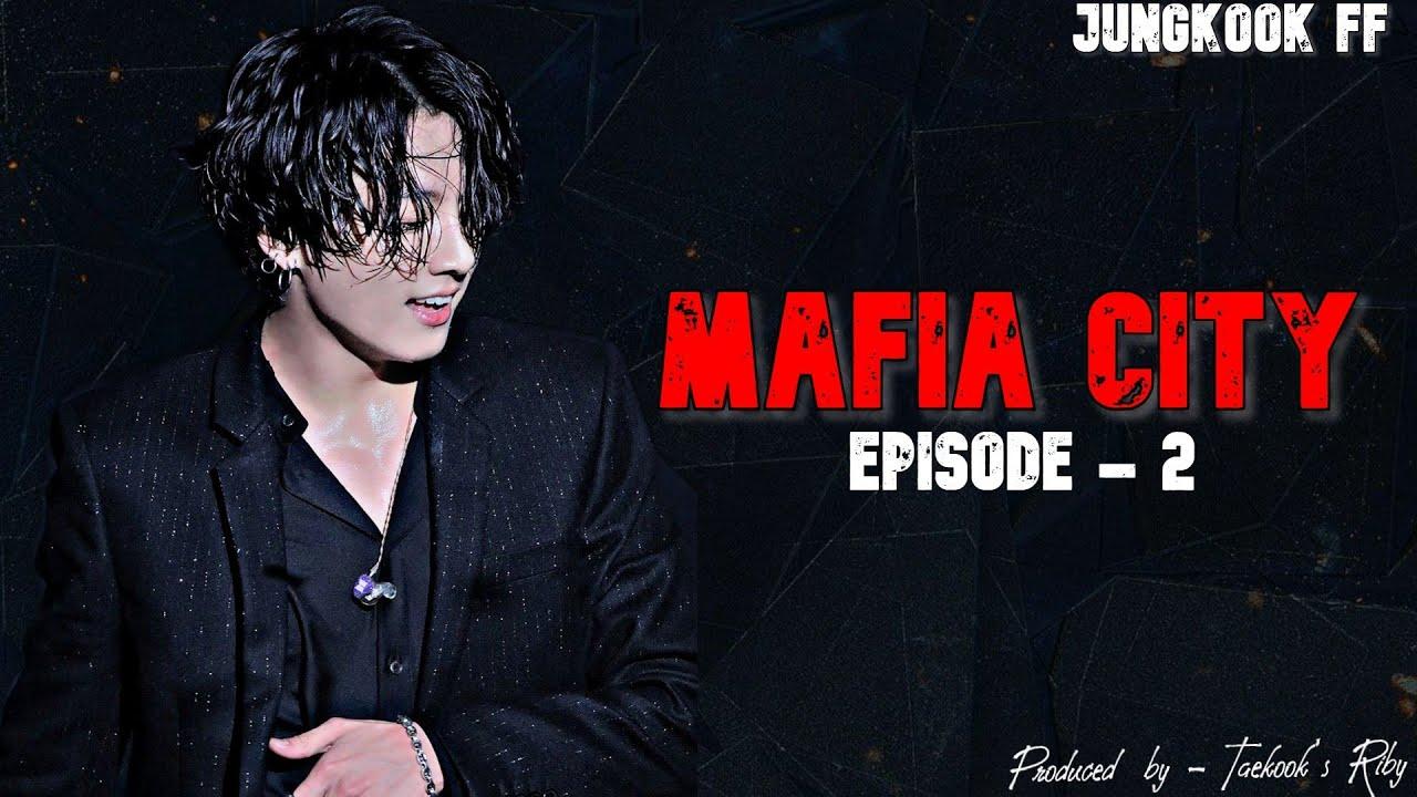 Download BTS Jungkook FF || Mafia City || Ep. - 2