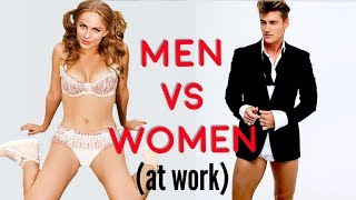 Men Vs Women At Work