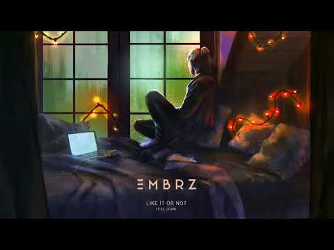 EMBRZ - Like It Or Not feat. joan [Ultra Music]