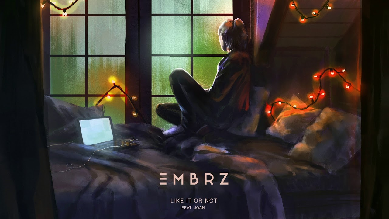 EMBRZ — Like It Or Not feat. joan [Ultra Music]