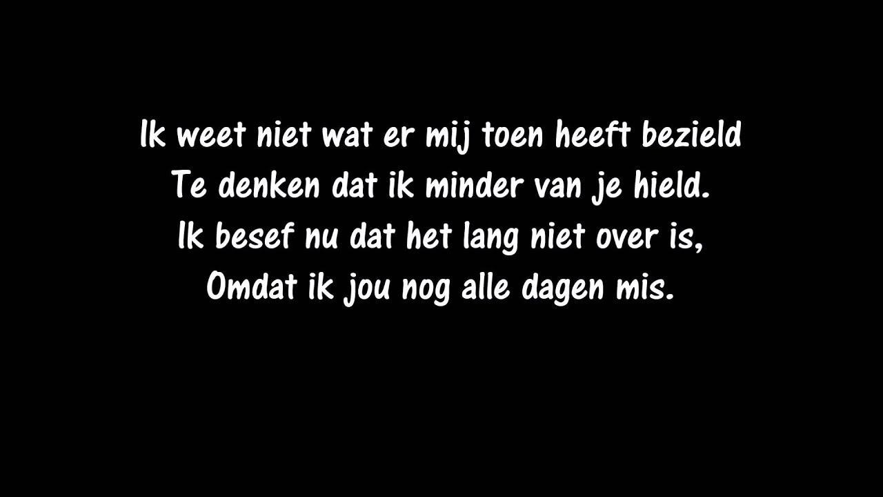 will tura - ik mis je zo (songtekst) - youtube