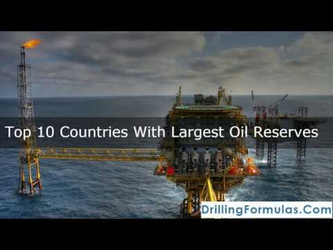 Top 10 Countries With Largest Oil Reserves 2017