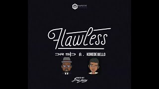 Dr SID ft Korede Bello - Flawless (Lyric Video)