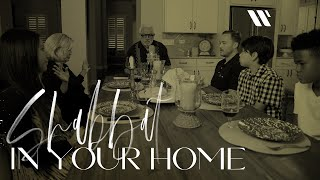 Shabbat in Your Home