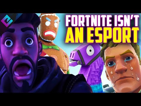 Fortnite Is NOT An Esport
