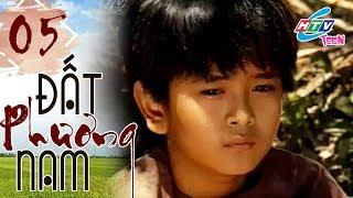 Đất Phương Nam - Tập 05 | Phim Thiếu Nhi Việt Nam Hay Nhất 2019