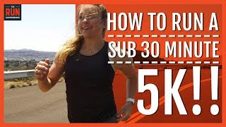 How To Run A Sub 30 Minute 5k