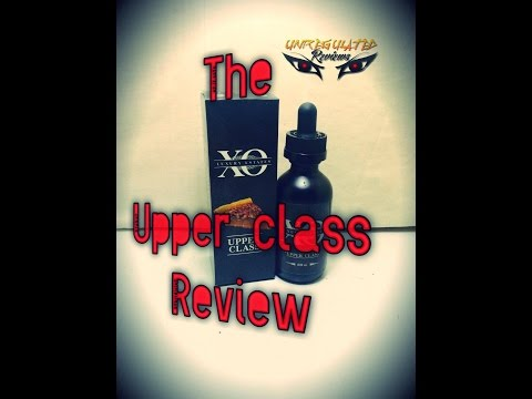 The Upper Class Review by classic ejuice