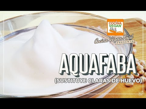 Aquafaba (sustituto de huevo) - Cocina Vegan Fácil
