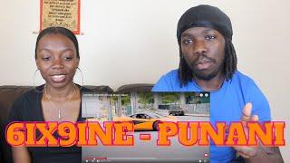 6IX9INE- PUNANI (Official Music Video) - REACTION