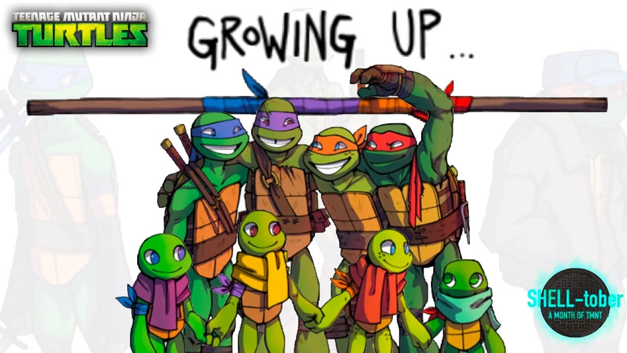 Growing Up A Tmnt 2k12 Fan Story Warning Very Sad Shell Tober Youtube