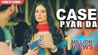 Case Pyar Da | Gurlakh Maan | Latest Punjabi Songs 2017 | Yellow Music