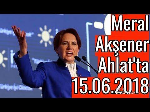 Meral Akşener Bitlis Ahlat'ta HD YAYIN  -...
