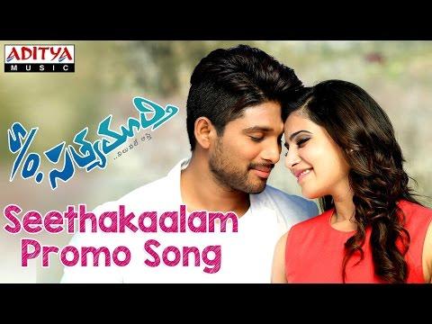 Seethakaalam Promo Song - S/o Satyamurthy Movie - Allu Arjun,Samantha