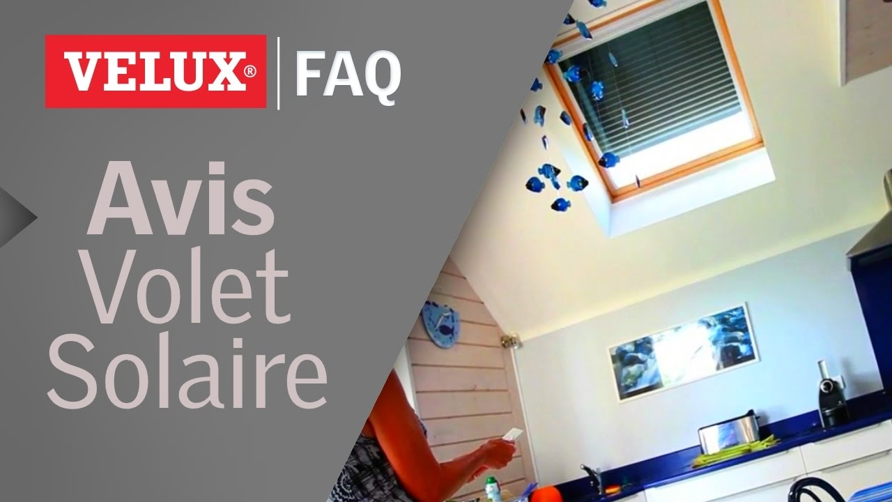 avis sur les volets roulants solaires velux youtube. Black Bedroom Furniture Sets. Home Design Ideas