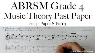 ABRSM Music Theory Grade 4 Past Paper 2014 S Part 3 with Sharon Bill