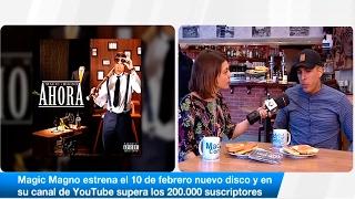 Baixar Entrevista con Magic Magno, a punto de estrenar su disco 'Ahora'