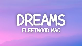 Fleetwood Mac - Dreams (Lyrics) now here you go again you say you want your freedom